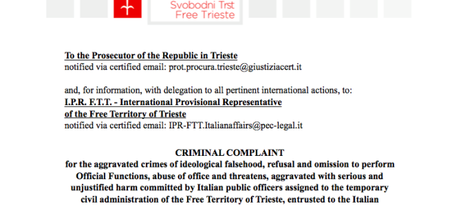 Immediate criminal complaint of Free Trieste versus the Commissar of the Government